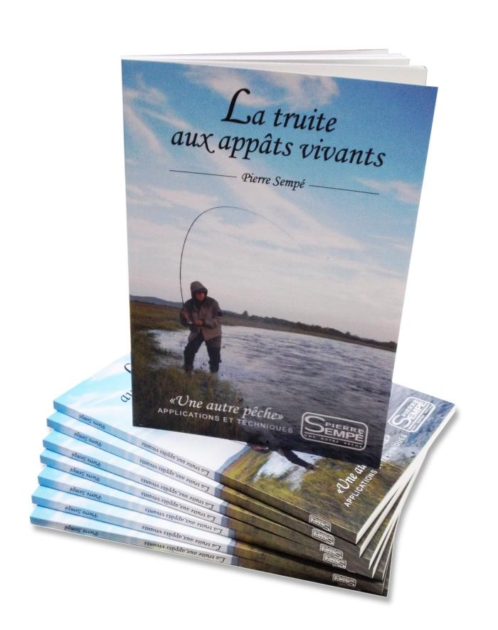 """Livre 2014 """"La truite aux appâts vivants"""""""